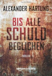 bis-alle-schuld-beglichen-ein-jan-tommen-thriller-9781477824658_xxl